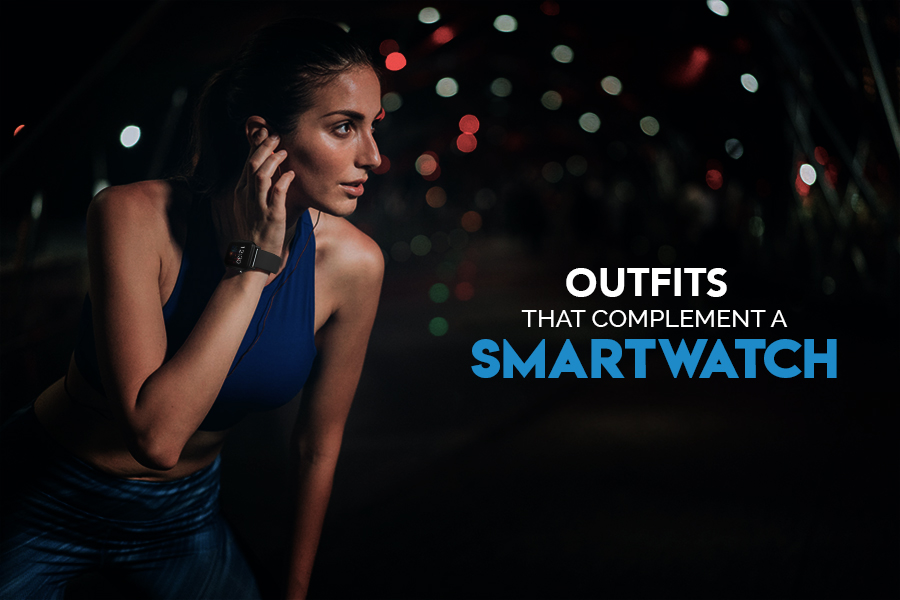 Outfits that Complement a Smartwatch