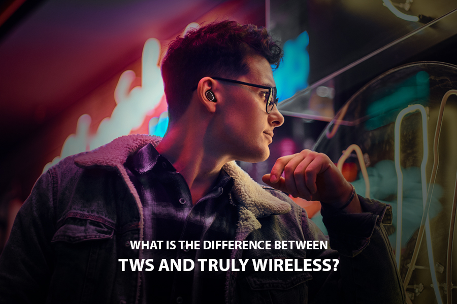 difference between TWS and Truly Wireless Earbuds