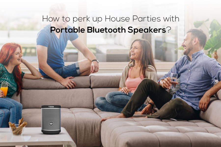 How to perk up House Parties with Portable Bluetooth Speakers?