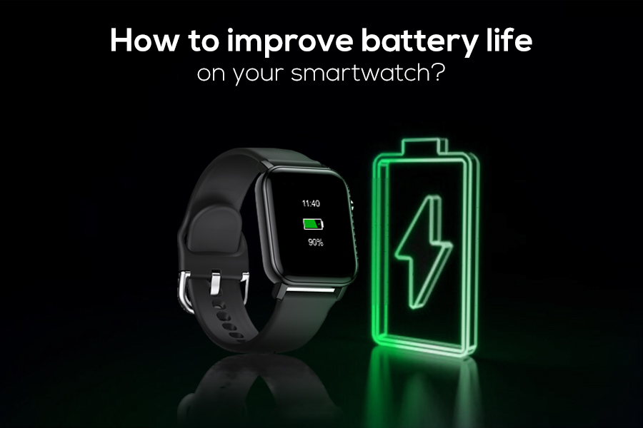 How to improve battery life on your smartwatch?
