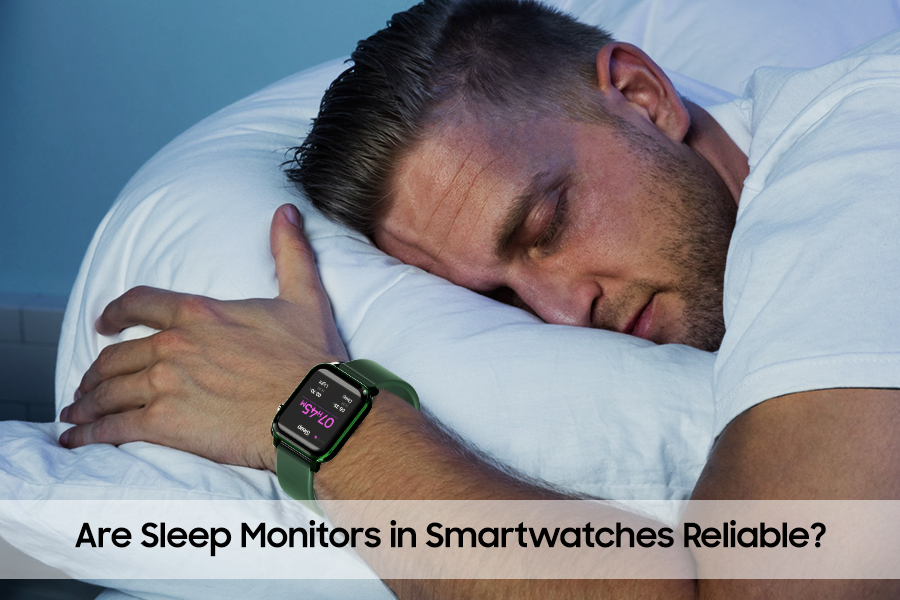 Are Sleep Monitors in Smartwatches Reliable?