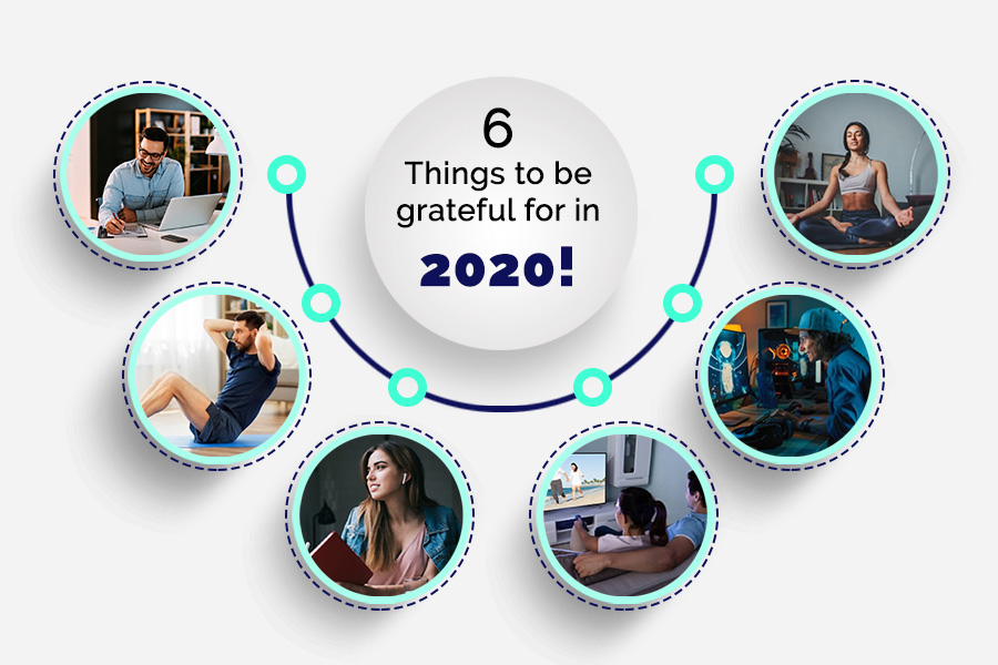6 Things to be Greatful for in 2020